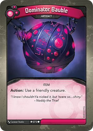 Card image for Dominator Bauble