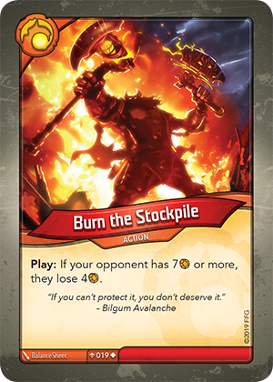 Card image for Burn the Stockpile